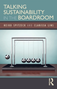 Talking Sustainability in the Boardroom, Paperback / softback Book