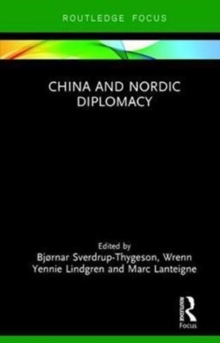 China and Nordic Diplomacy, Hardback Book