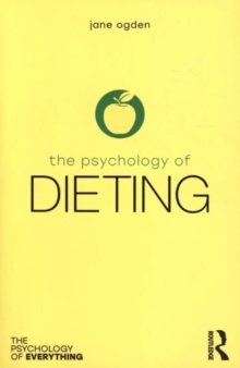 The Psychology of Dieting, Paperback Book