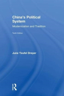 China's Political System : Modernization and Tradition, Hardback Book