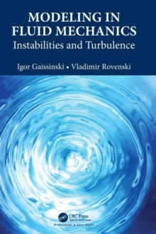 Modeling in Fluid Mechanics : Instabilities and Turbulence, Hardback Book