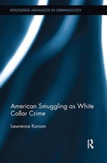 American Smuggling as White Collar Crime, Paperback / softback Book