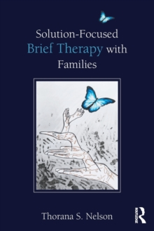 Solution-Focused Brief Therapy with Families, Paperback / softback Book