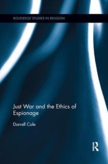 Just War and the Ethics of Espionage, Paperback Book