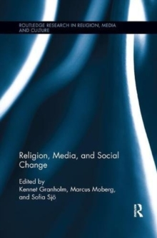 Religion, Media, and Social Change, Paperback Book