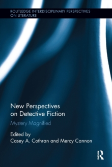 New Perspectives on Detective Fiction : Mystery Magnified, Paperback / softback Book