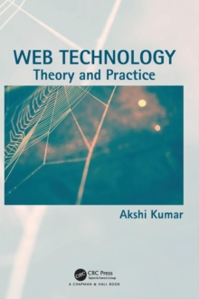Web Technology : Theory and Practice, Hardback Book