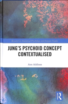 Jung's Psychoid Concept Contextualised, Hardback Book