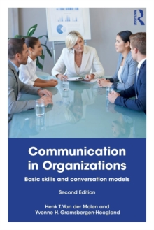 Communication in Organizations : Basic Skills and Conversation Models, Paperback / softback Book