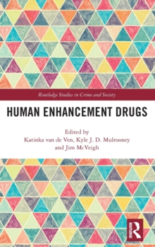 Human Enhancement Drugs, Hardback Book