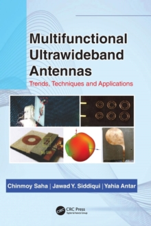 Multifunctional Ultrawideband Antennas : Trends, Techniques and Applications, Hardback Book