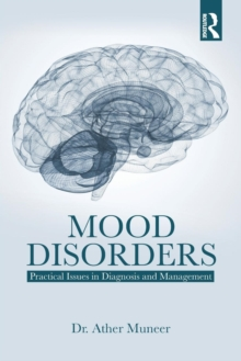 Mood Disorders : Practical Issues in Diagnosis and Management, Paperback Book