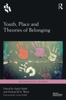 Youth, Place and Theories of Belonging, Hardback Book