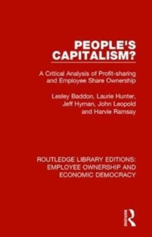 People's Capitalism? : A Critical Analysis of Profit-Sharing and Employee Share Ownership, Hardback Book
