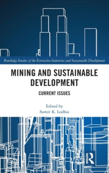 Mining and Sustainable Development : Current Issues, Hardback Book