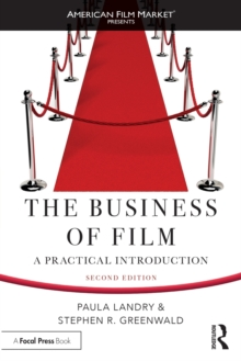 The Business of Film : A Practical Introduction, Paperback / softback Book