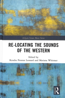 Re-Locating the Sounds of the Western, Hardback Book