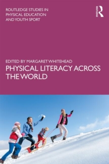 Physical Literacy across the World, Paperback / softback Book
