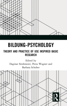 Bildung Psychology : Theory and Practice of Use Inspired Basic Research, Hardback Book