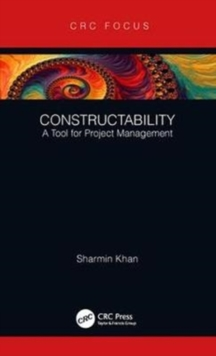 Constructability : A Tool for Project Management, Hardback Book