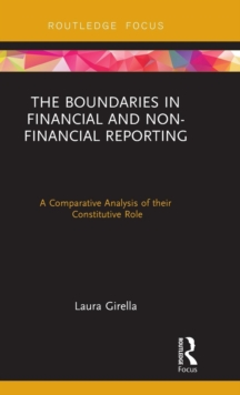 The Boundaries in Financial and Non-Financial Reporting : A Comparative Analysis of their Constitutive Role, Hardback Book