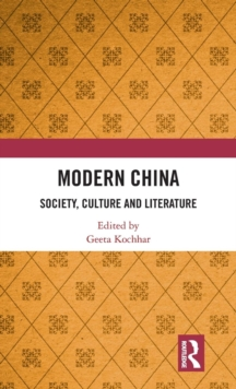 Modern China : Society, Culture and Literature, Hardback Book