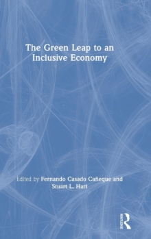 The Green Leap to an Inclusive Economy, Hardback Book