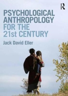 Psychological Anthropology for the 21st Century, Paperback / softback Book