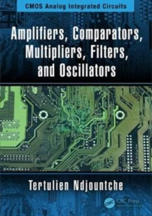 Amplifiers, Comparators, Multipliers, Filters, and Oscillators, Hardback Book