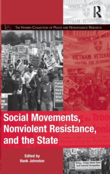 Social Movements, Nonviolent Resistance, and the State, Hardback Book