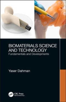 Biomaterials Science and Technology : Fundamentals and Developments, Hardback Book