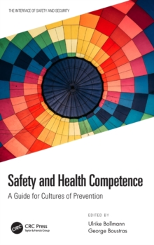 Safety and Health Competence : A Guide for Cultures of Prevention, Hardback Book