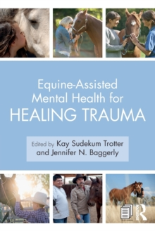 Equine-Assisted Mental Health for Healing Trauma, Paperback / softback Book