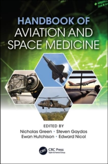 Handbook of Aviation and Space Medicine : First Edition, Paperback / softback Book