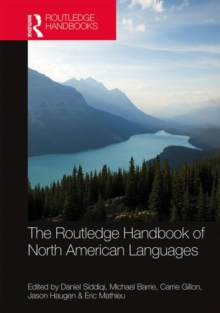 The Routledge Handbook of North American Languages, Hardback Book