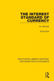 The Interest Standard of Currency : An Attempt, Paperback / softback Book