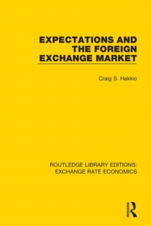 Expectations and the Foreign Exchange Market, Paperback / softback Book