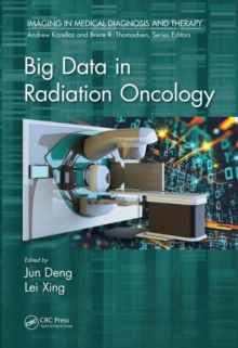 Big Data in Radiation Oncology, Hardback Book