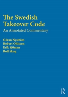 The Swedish Takeover Code : An Annotated Commentary, Hardback Book