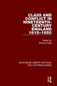 Class and Conflict in Nineteenth-Century England : 1815-1850, Paperback / softback Book
