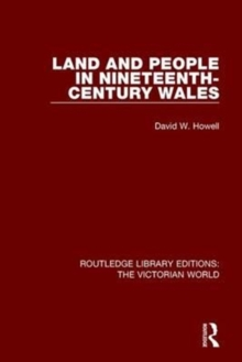 Land and People in Nineteenth-Century Wales, Paperback / softback Book