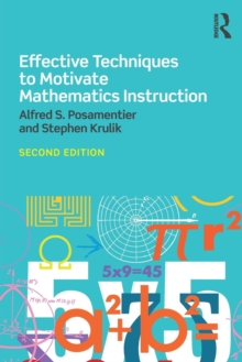 Effective Techniques to Motivate Mathematics Instruction, Paperback / softback Book