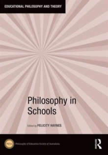 Philosophy in Schools, Hardback Book