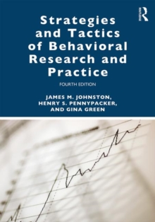 Strategies and Tactics of Behavioral Research and Practice, Paperback / softback Book