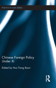 Chinese Foreign Policy Under Xi, Hardback Book