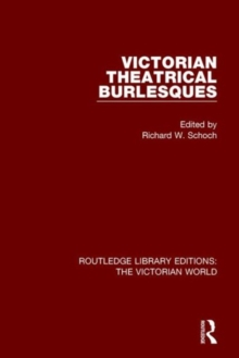 Victorian Theatrical Burlesques, Hardback Book