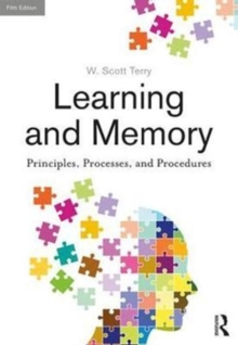 Learning and Memory : Basic Principles, Processes, and Procedures, Fifth Edition, Hardback Book