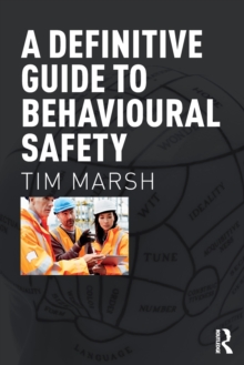 A Definitive Guide to Behavioural Safety, Paperback Book