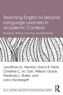 Teaching English to Second Language Learners in Academic Contexts : Reading, Writing, Listening, and Speaking, Paperback Book
