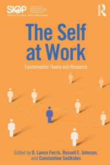 The Self at Work : Fundamental Theory and Research, Paperback / softback Book